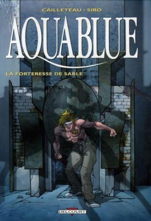 AQUABLUE -11- LA FORTERESSE DE SABLE